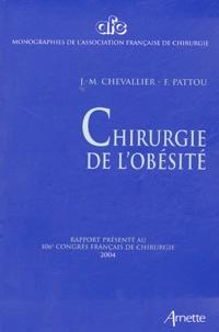 J-M Chevallier et F Pattou - Chirurgie de l'obésité - Rapport présenté au 106e Congrès français de chirurgie, Paris, 7-9 octobre 2004.