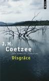 J-M Coetzee - Disgrâce.