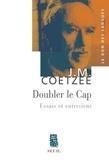 J. M. Coetzee - Doubler le cap.