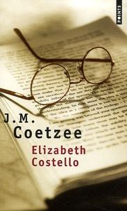 J. M. Coetzee - Elizabeth Costello - Huit leçons.