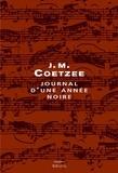 J-M Coetzee - Journal d'une année noire.