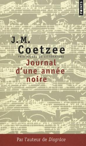 J. M. Coetzee - Journal d'une année noire.