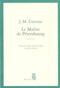 J. M. Coetzee - Le maître de Pétersbourg.