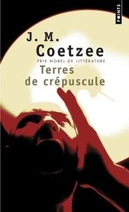 J. M. Coetzee - Terres de crépuscule.