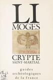 J-M Desbordes et J Perrier - Limoges - Crypte Saint-Martial.