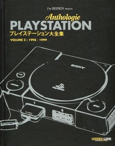 J'm Destroy - Anthologie Playstation - Tome 2 : 1998-1999.