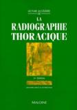 J-M Dubois De Montreynaud - LA RADIOGRAPHIE THORACIQUE. - 2ème édition.