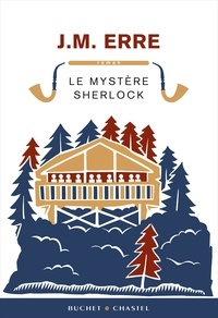 J. M. Erre - Le Mystère Sherlock.