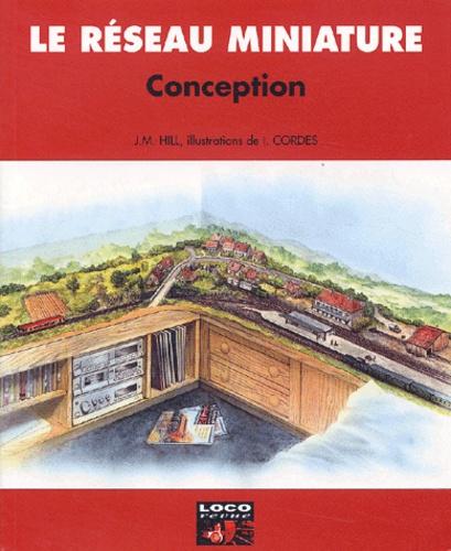J-M Hill - Conception - Les bonnes directives pour un réseau vraisemblable.