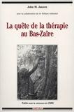 J-M Janzen - La quête de la thérapie au Bas-Zaïre.