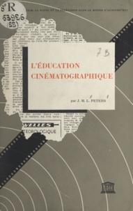 J. M. L. Peters - L'éducation cinématographique.