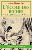 J.-M. Lo Duca et Ernest Baroche - L'École des biches - ou Mours des petites dames de ce temps.