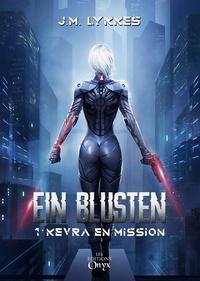J.M. Lykkès - Ein Blusten - Kevra en mission.