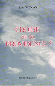 J-M Nicolas - Croire en la Providence ?.