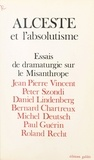 J-M Vincent - Alceste et l'absolutisme.