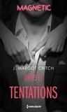 J. margot Critch - Défis et tentations.