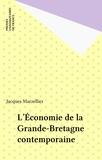 J Marzellier - L'Économie de la Grande-Bretagne contemporaine.