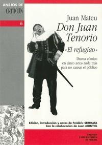 Téléchargez des livres sur ipod kindle Don juan tenorio el refugiao 9782810708192 PDB PDF en francais