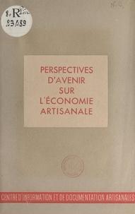 J. Mayet - Vues d'avenir sur l'économie artisanale.