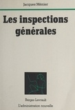 J Menier - Les Inspections générales.
