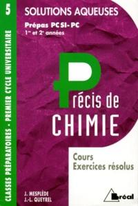 J Mesplède et Jean-Louis Queyrel - Précis de chimie Tome 5 - Solutions aqueuses.