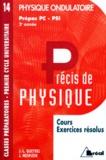 J Mesplède et Jean-Louis Queyrel - Précis de physique Tome 14 - Physique ondulatoire.