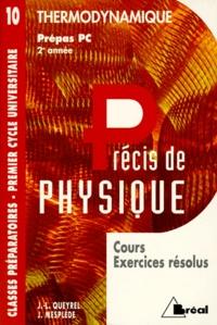 PRECIS DE PHYSIQUE. Tome 10, Thermodynamique, cours exercices résolus.pdf