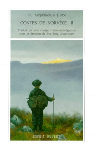 J Moe et Peter Christen Asbjornsen - Contes de Norvège - Tome 2.