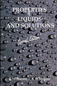 PROPERTIES OF LIQUIDS AND SOLUTIONS. 2nd edition, édition en anglais - J-N Murell   Showmesound.org