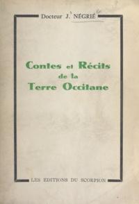 J. Négrié - Contes et récits de la terre occitane.
