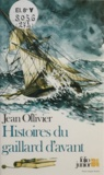 J Ollivier - Histoires du gaillard d'avant.