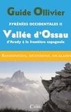 J Ollivier - Pyrénées occidentales - Tome 3 : Vallée d'Ossau d'Arudy à la frontière espagnole.
