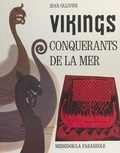J Ollivier - Vikings - Conquérants de la mer.