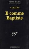 J Oriano - B comme Baptiste.