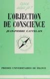 J-P Cattelain - L'Objection de conscience.