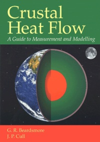 Crustal Heat Flow. A Guide to Measurement and Modelling - J-P Cull | Showmesound.org