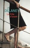 J-P Delaney - La fille d'avant.