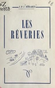 J. P. J. Bérard - Les rêveries, une composition française.