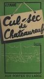 J. P. Mahé - Cul-sec de Châteauneuf.