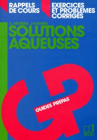 J-P Payen et C Moreau - Solutions aqueuses.