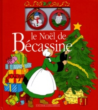 J-P Pinchon et  Caumery - Le Noël de Bécassine.