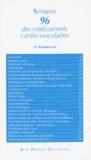 J-P Roquebrune - Synopsis 96 des médicaments cardio-vasculaires.