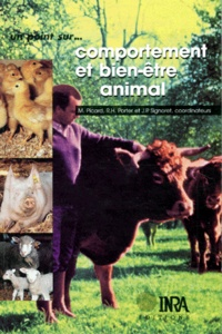 J-P Signoret et  Collectif - Comportement et adaptation des animaux domestiques aux contraintes de l'élevage - Bases techniques du bien-être animal.