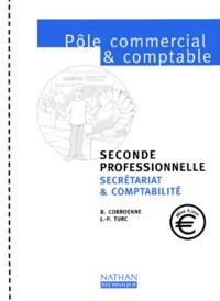 Pôle commercial et comptable 2nde professionnelle secrétariat & comptabilité - J-P Turc |