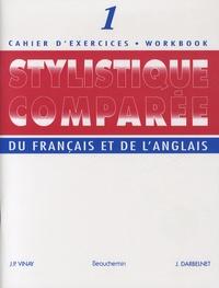 J-P Vinay - Stylistique comparée du français et de l'anglais - Cahier d'exercices 1.