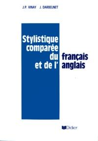 J-P Vinay et J Darbelnet - Stylistique comparée du français et de l'anglais - Méthode de traduction.