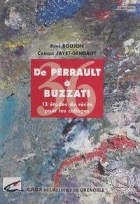 J. Papadopoulos et René Boujon - De Perrault à Buzzati - 13 études de récits pour les collèges.