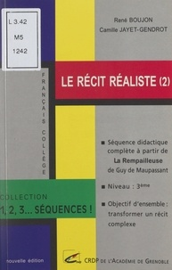 """J. Papadopoulos et René Boujon - Le récit réaliste (2) - Séquence didactique complète à partir de """"La rempailleuse"""" de Guy de Maupassant."""
