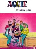 J Pascal et Paulette Blonay - Aggie Tome 10 : Aggie et Baby Lou.