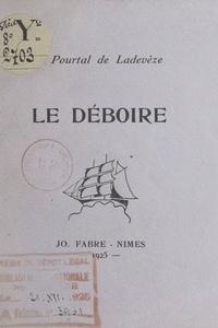 J. Pourtal de Ladevèze - Le déboire.